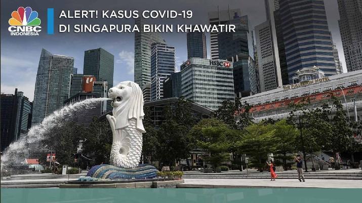 Alert! Kasus Covid-19 di Singapura Bikin Khawatir