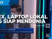 Zyrex, Laptop Lokal Yang Siap Mendunia