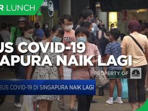 Kasus Covid-19 Singapura Naik Lagi