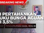 Lagi! BI Pertahankan Suku Bunga Acuan di 3,5%