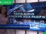 Pakta AUKUS Panaskan Asia-Pasifik