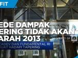 BI Pede Dampak Tapering Tidak Akan Separah 2013