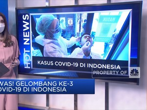 Hot News: Prediksi Gelombang Ke-3 Covid-19 Indonesia