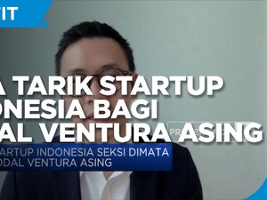 Daya Tarik Startup Indonesia Bagi Modal Ventura Asing