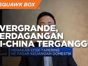 Paribas AM:Krisis Evergrande Bisa Ganggu Perdagangan RI-China