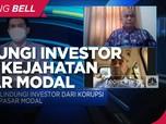 Penegakkan Hukum Lindungi Investor Dari Kejahatan Pasar Modal