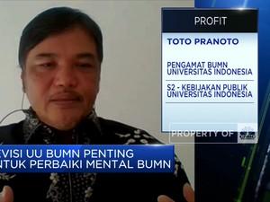 Toto Pranoto: Revisi UU BUMN Penting Perbaiki Kinerja BUMN