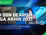 Proyeksi Sucorinvest AM, Yield SBN Bearish Hingga Akhir 2021