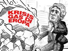 Situasi Memburuk, Krisis Energi Mulai Ancam Daratan Eropa!
