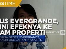 Ada Kasus Evergrande, Begini Efeknya ke Saham Properti