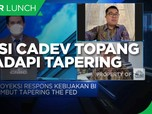 Posisi Cadev & Transaksi Berjalan Topang RI Hadapi Tapering