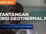 Butuh Investasi Besar, Tantangan Pengembangan Geothermal RI