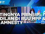 Ekonom: Pentingnya Prinsip Keadilan di RUU HPP & Tax Amnesty