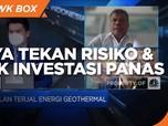 Government Drilling Upaya Tekan Risiko Investasi Panas Bumi