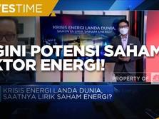 Dunia Dilanda Krisis Energi, Begini Potensi Saham Energi