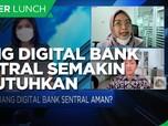 Ini Alasan Uang Digital Bank Sentral Semakin Dibutuhkan