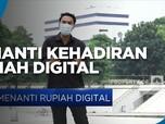 Menanti Kehadiran Rupiah Digital