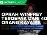 Trump & Oprah Winfrey Terdepak dari 400 Orang Kaya AS