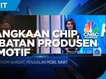 Kelangkaan Chip, Hambatan Produsen Maksimalkan Diskon PPnBM