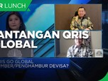 Limit Transaksi Hingga Infrastruktur,Tantangan QRIS Go Global