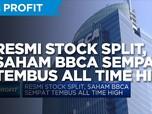 Resmi Stock Split, Saham BBCA Sempat Tembus All Time High