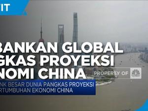 Bank Besar Dunia Pangkas Proyeksi Pertumbuhan Ekonomi China
