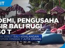 Pandemi, Pengusaha Taksir Bali Rugi Rp 140 T