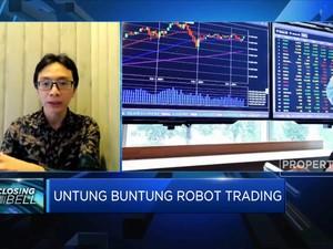 Praktisi Pasar: Tidak Ada Robot Trading Yang Pasti Untung